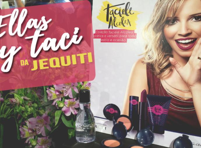 Colecao Maquiagem Ellas by Taciele Alcolea para Jequiti